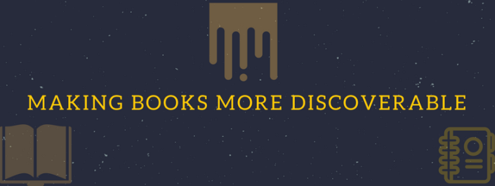 MAKING BOOKS MORE DISCOVERABLE